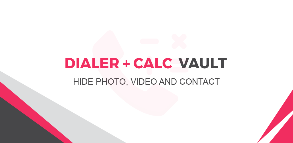 Dialer-Calc-Vault-Hide-Photo-Video-Contact.png